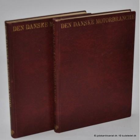 Den danske motorbranche 1-2. Faglig, biografisk håndbog for de organiserede erhvervsdrivende indenfor motorbranchen i Danmark