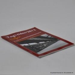 Tog til tiden 2012 - Årsskrift for Danmarks Jernbanemuseum
