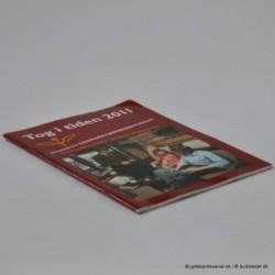 Tog til tiden 2011 - Årsskrift for Danmarks Jernbanemuseum