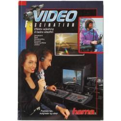 Video Fascination – Effektiv vejledning til bedre videofilm