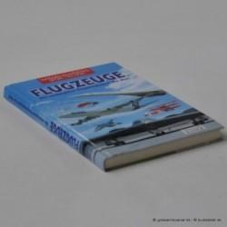 Flugzeuge - Die wichtigsten Flugzeugtypen der Welt