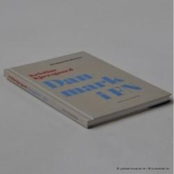 Danmark i FN - 1945. 100 danmarkshistorier