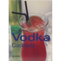 Den lille bog om Vodka Cocktails