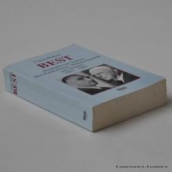 Best - Biographische Studien über Radikalismus, Weltanschauung und Vernunft 1903-1989