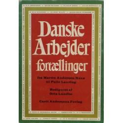 Danske arbejder fortællinger – fra Martin Andersen Nexø til Palle Lauring