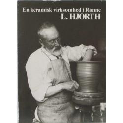 L. Hjorth – En keramisk virksomhed i Rønne
