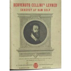 Benvenuto Cellini's Levned skrevet af ham selv