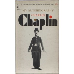Charles Chaplin – My Autobiography
