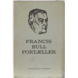 Francis Bull Fortæller