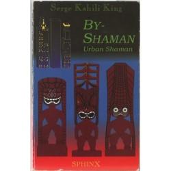By-Shaman – Urban Shaman
