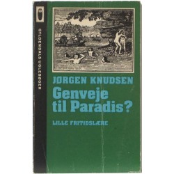 Genveje til Paradis?