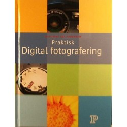 Praktisk digital fotografering