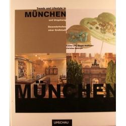 Trends und Lifestyle in München und Umgebung
