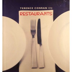 Terence Conran on Restaurants