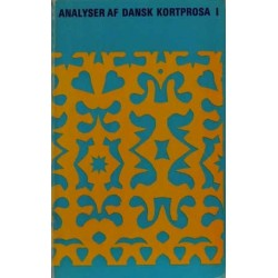 Analyser af dansk kortprosa 1
