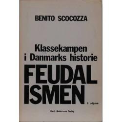 Feudalismen – med et indledende afsnit om den historiske materialisme. Klassekampen i Danmarks historie.