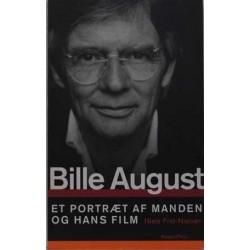 Bille August. Et portræt af manden og hans film