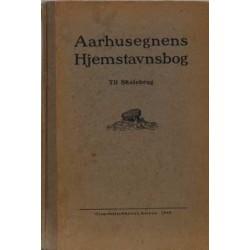 Aarhusegnens Hjemstavnsbog. Til skolebrug.