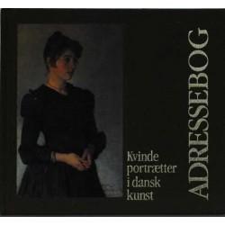 Adressebog. Kvindeportrætter i dansk kunst.