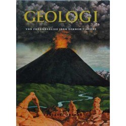 Geologi. Vor foranderlige jord gennem tiderne.