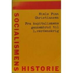Socialismens historie 1. Fra kapitalismens gennembrud til 1. verdenskrig.