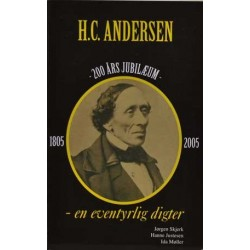 H.C. Andersen – en eventyrlig digter