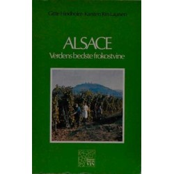 Alsace. Verdens bedste frokostvine