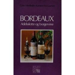 Bordeaux. Adelsslotte og borgervine