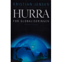 Hurra for globaliseringen