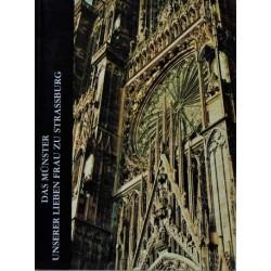 Das Münster. Unserer lieben Frau zu Strassburg