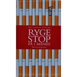 Ryge stop, På 1 måned