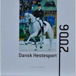 Resultater og begivenheder i dansk hestesport 2006