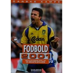 Danske kampe. Fodbold 2001.