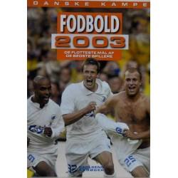 Danske kampe. Fodbold 2003.