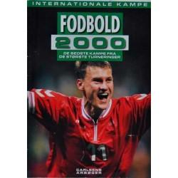 Internationale kampe. Fodbold 2000.