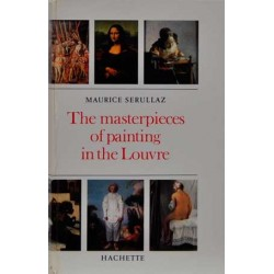 The Masterpieces of painting in the Louvre
