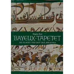 Bayeux-Tapetet –og slaget ved det grå æbletræ