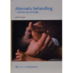 Alternativ behandling –metoder og virkninger