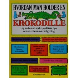 Hvordan man holder en krokodille