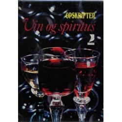 Alverdens kogekunst. Opskrifter vin og spiritus