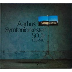 Aarhus Symfoniorkester 50 år