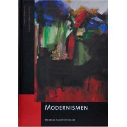 Moderne kunstretninger. Modernismen