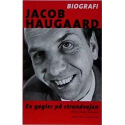 Jacob Haugaard. En gøgler på Strandvejen