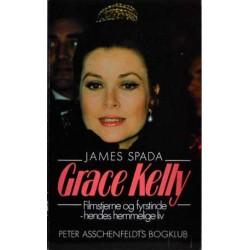 Grace Kelly. Filmstjerne og fyrstinde – hendes hemmelige liv