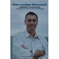 Asger Aamund. Det modige Danmark