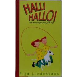 Halli hallo – 49 anvisninger på sjove lege