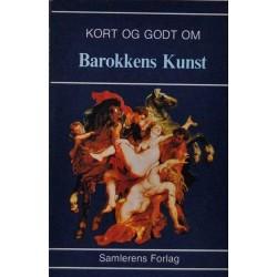 Kort og godt om - Barokkens kunst