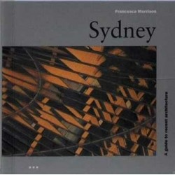 Sydney. A guide to recent architecture