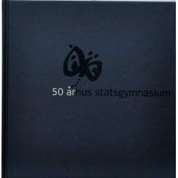 50 år – Århus Statsgymnasium