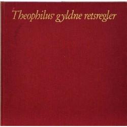 Theophilius' gyldne retsregler